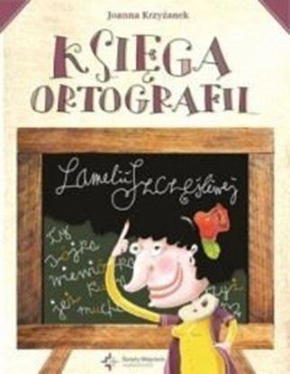 """Picture of """"Ksiega Ortografi Lamelii Szczesliwej"""""""